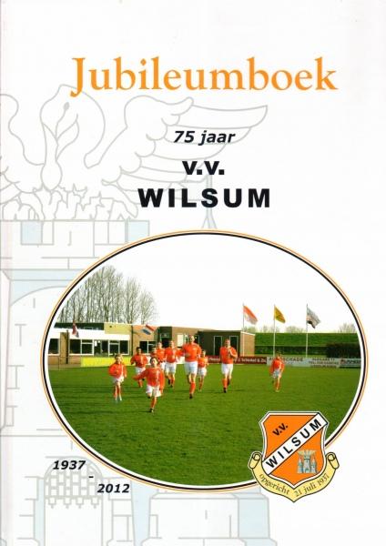 Jubileumboek v.v. Wilsum.